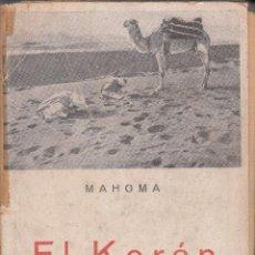 Libros de segunda mano: EL KORÁN. MAHOMA. EDICIONES IBÉRICAS. . Lote 56992848