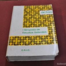 Libros de segunda mano: ACTAS DEL PRIMER SIMPOSIO DE ESTUDIOS SEFARDIES MADRID 1970 - RE14. Lote 57055030