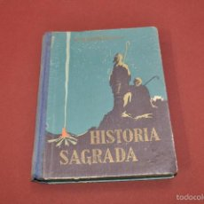 Libros de segunda mano: HISTORIA SAGRADA AÑO 1940 - RAFAEL MARIMÓN - ARE01. Lote 57068829