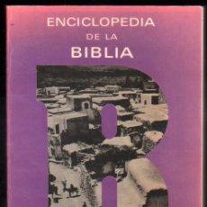Libros de segunda mano: ENCICLOPEDIA DE LA BIBLIA - ILUSTRACIONES *. Lote 57179725