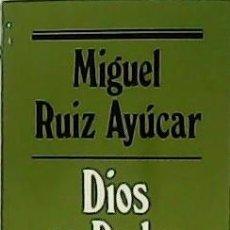 Libros de segunda mano - Dios es Padre. - RUIZ AYÚCAR, Miguel.- - 54507982