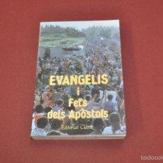Libros de segunda mano: EVANGELIS I FETS DELS APÒSTOLS EDITORIAL CLARET - RE12. Lote 57227754