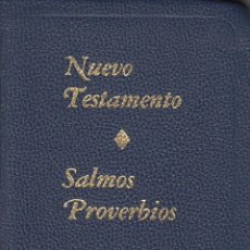 Libros de segunda mano: NUEVO TESTAMENTO. SALMOS. PROVERBIOS. GEDEONES INTERNACIONALES.. Lote 57264831
