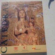 Libros de segunda mano: CATEDRAL MAGNA HISPALENSIS EL UNIVERSO DE UNA IGLESIA. Lote 57281103