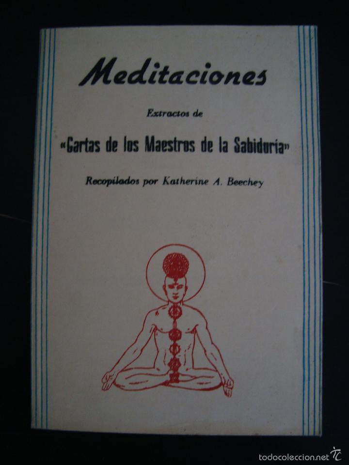 MEDITACIONES. EXTRACTOS DE CARTAS DE LOS MAESTROS DE LA SABIDURIA. RECOPILADOS POR KATHERINE BEECHEY (Libros de Segunda Mano - Religión)