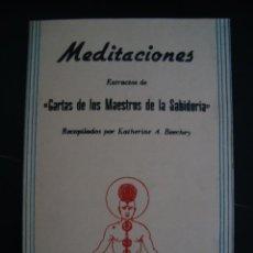 Livros em segunda mão: MEDITACIONES. EXTRACTOS DE CARTAS DE LOS MAESTROS DE LA SABIDURIA. RECOPILADOS POR KATHERINE BEECHEY. Lote 57384232