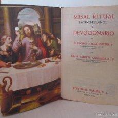 Libros de segunda mano: MISAL RITUAL LATINO-ESPAÑOL, EDITORIAL VALLES, ESPAÑA 1962. Lote 60977566