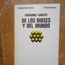 Libros de segunda mano: LIBRO RELIGION - LOS DIOSES DEL MUNDO, FERNANDO SAVATER, INTERDISCIPLINAR. Lote 57523651