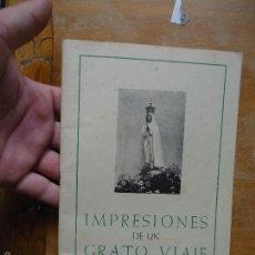 Libros de segunda mano: LIBRO RELIGION - IMPRESIONES DE UN GRATO VIAJE D FRANCISCO DE P SERRANO CID CADIZ 1960. Lote 57523683