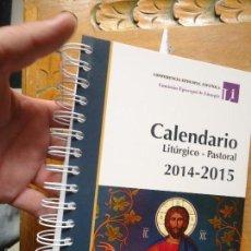Libros de segunda mano: LIBRO RELIGION - CALENDARIO LITURGICO PASTORAL 2014 2015 CONFERENCIA EPISCOPAL ESPAÑOLA. Lote 57523735