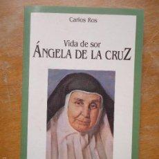 Libros de segunda mano: LIBRO RELIGION - SOR ANGELA DE LA CRUZ , VIDA , CARLO RO , SAN PABLO . Lote 57523895