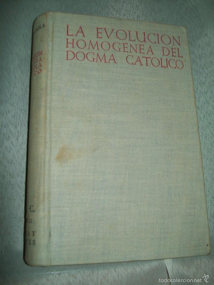 LA EVOLUCIÓN HOMOGÉNEA DEL DOGMA CATÓLICO. F. MARÍN-SOLA. BAC, Nº 84. 1952. (Libros de Segunda Mano - Religión)