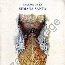 Libros de segunda mano: SEMANA SANTA DE SEVILLA,2003, PREGON PRONUNCIADO POR FRANCISCO JOSE VAZQUEZ PEREA,80 PAGINS. Lote 57643535