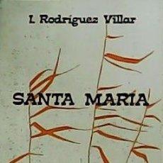 Libros de segunda mano: SANTA MARÍA.. Lote 55953622