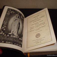 Libros de segunda mano: MANUAL DE LAS CONGREGACIONES MARIANAS SAGRADO CORAZÓN DE JESÚS IMPRENTA MONTEPÍO DEL CLERO 1953. Lote 57688223