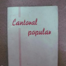 Libros de segunda mano: CANTORAL POPULAR. EDITORIAL CLARET 1966.. Lote 57706306