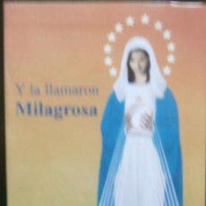 Libros de segunda mano: Y LA LLAMARON MILAGROSA - HONORIO LÓPEZ ALFONSO. Lote 194552955