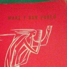 Libri di seconda mano: MARX Y SAN PABLO. FRANCISCO REFOULÉ. ESTUDIOS SOCIALES.. Lote 57750103
