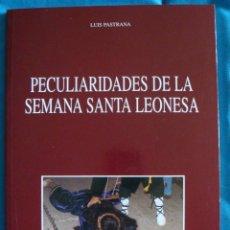 Libros de segunda mano: PECULIARIDADES DE LA SEMANA SANTA LEONESA 1996-LUIS PASTRANA CAJA ESPAÑA. Lote 57793847