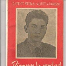 Libros de segunda mano: DÍGANOS LA VERDAD SOBRE LOS MISTERIOS DE LA VIDA Y DEL AMOR. CLEMENTE PEREIRA / ALBERTO A. (P/D31). Lote 57806848