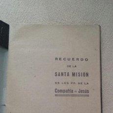 Libros de segunda mano: RECUERDO DE LA SANTA MISIÓN 1945. Lote 57891928