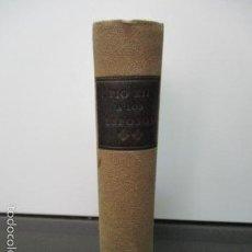 Libros de segunda mano: PÍO XII A LOS ESPOSOS (1941-1942) - PELLEGUINO, P. FRANCISCO. Lote 71729874
