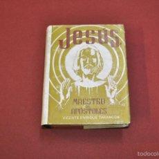 Libros de segunda mano: JESÚS MAESTRO DE APÓSTOLES TOMO II - VICENTE ENRIQUE TARANCÓN - EDITORIAL VILAMALA - RE37. Lote 57976770