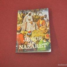 Libros de segunda mano: JESUS DE NAZARET, JESUCRISTO EL OBRERO DE NAZARET - RE37. Lote 57976941