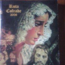Libros de segunda mano: RUTA COFRADE 2006. Lote 58003895