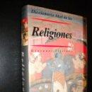 Libros de segunda mano: DICCIONARIO AKAL DE LAS RELIGIONES / GIOVANNI FILORAMO. Lote 58009604