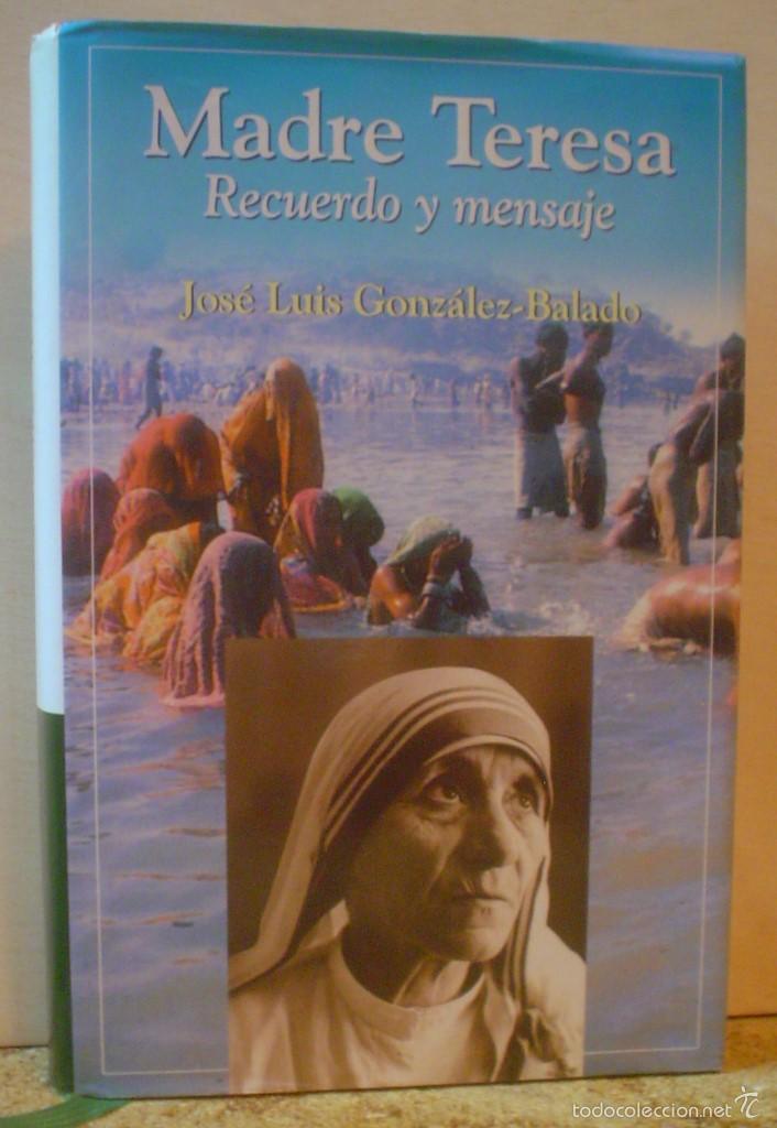 MADRE TERESA,RECUERDO Y MENSAJE. (Libros de Segunda Mano - Religión)