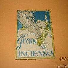 Libros de segunda mano: RECORDATORIO R.P BALBINO DE CARMELO + LIBRO SOBRE SU VIDA Y OBRA *GRANO DE INCIENSO* 1960. Lote 58117436