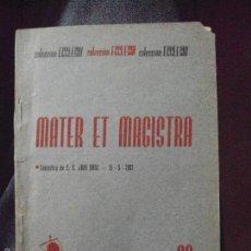 Libros de segunda mano: MATER ET MAGISTRA, COLECCION ECCLESIA 38,. Lote 58135329