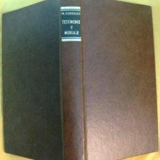 Libros de segunda mano: TESTIMONIO Y MENSAJE-ANTOLOGIA EUCARISTICA .-MANUEL GONZALEZ-.OBISPO MALAGA Y PALENCIA. Lote 58207841