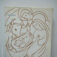 Libros de segunda mano: CÓMO VIVIÓ MARÍA, LA MADRE DE JESÚS. LORENZETTI - AÑO 1962 . Lote 58252854