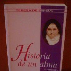 Libros de segunda mano: HISTORIA DE UN ALMA.TERESA DE LISIEUX. Lote 58283357