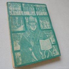 Libros de segunda mano: VIDA DE SAN NIKOLAS DE BARI, ARZOBISPO DE MIRA Y TAUMATURGO-LORENZO ALONSO RUEDA-1953-APOSTOLADO. Lote 58359048