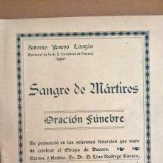 SANGRE DE MÁRTIRES: ORACIÓN FÚNEBRE, ANTONIO PUEYO LONGÁS