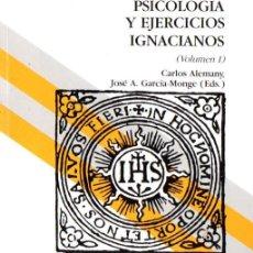 Libros de segunda mano: ALEMANY / GARCÍA MONGE : PSICOLOGÍA Y EJERCICIOS IGNACIANOS TOMO I (MENSAJERO, 1991). Lote 58560118