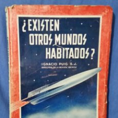Libros de segunda mano: EXISTEN OTROS MUNDOS HABITADOS - 1946 - ED. BETIS - IGNACIO PUIG - REVISTA IBÉRICA . Lote 58651233