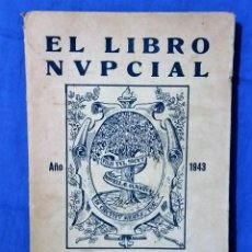 Libros de segunda mano: EL LIBRO NUPCIAL - 1943 - SR. OVISPO DE MÁLAGA - 176 PGS. Lote 58651782