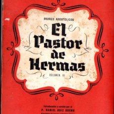 Libros de segunda mano: EL PASTOR DE HERMAS (ASPAS, 1947). Lote 58729250