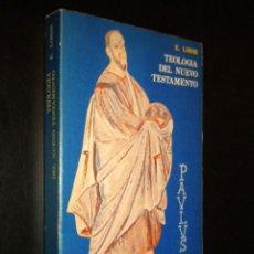 Libros de segunda mano: TEOLOGIA DEL NUEVO TESTAMENTO / E. LOHSE. Lote 58756013