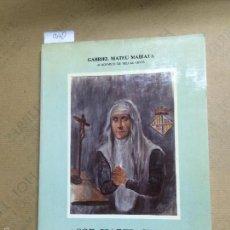 Libros de segunda mano: SOR ISABEL CIFRE 1467-1542, MATEU MAIRATA, GABRIEL, 1986. Lote 117544663