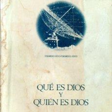 Libros de segunda mano: GARCÍA BACCA : QUÉ ES DIOS Y QUIÉN ES DIOS (ANTHROPOS, 1986) . Lote 58881056