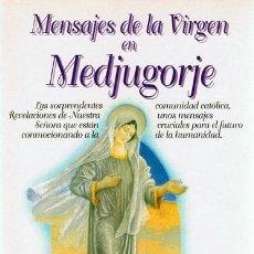 Libros de segunda mano: MENSAJES DE LA VIRGEN EN MEDJUGORJE . Lote 59038415