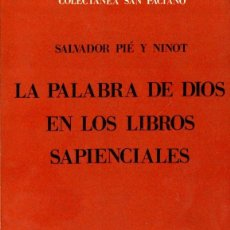 Libros de segunda mano: PIE Y NINOT : LA PALABRA DE DIOS EN LOS LIBROS SAPIENCIALES (HERDER, 1972). Lote 59151040