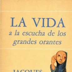 Libros de segunda mano: JACQUES LOEW : LA VIDA A LA ESCUCHA DE LOS GRANDES ORANTES (NARCEA, 1988). Lote 59154695
