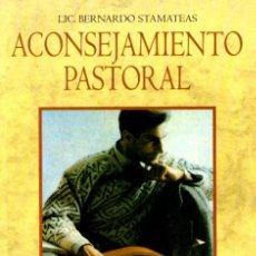 Libros de segunda mano: STAMATEAS : ACONSEJAMIENTO PASTORAL (CLIE, 1995). Lote 59155660