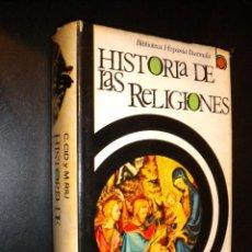 Libros de segunda mano: HISTORIA DE LAS RELIGIONES / BIBLIOTECA HISPANIA / CARLOS CID, MANUEL RIU, ALBERTO DEL CASTILLO / 26. Lote 59635091